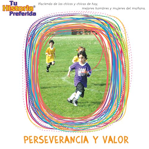 Perseverancia y Valor [Courage and Perseverance (Texto Completo)] audiobook cover art
