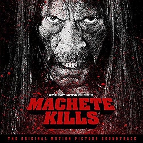 Machete Kills-Original Motion Picture Soundtrack