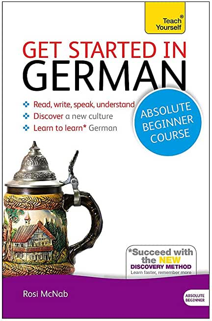 Get Started in Beginner's German Book/CD Pack: Teach Yourself (New Edition)