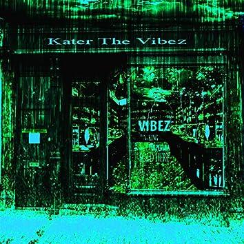 Kater the Vibez
