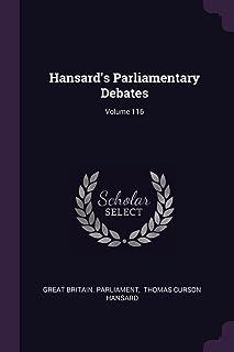 Hansard's Parliamentary Debates; Volume 116