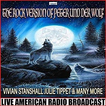 The Rock Version Of Peter Und Der Wolf (Live)