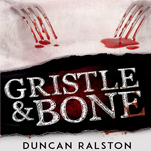 Gristle & Bone audiobook cover art