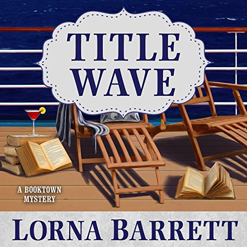 Title Wave     Booktown Mystery Series, Book 10              By:                                                                                                                                 Lorna Barrett                               Narrated by:                                                                                                                                 Karen White                      Length: 9 hrs and 37 mins     212 ratings     Overall 4.3