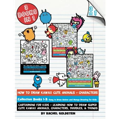 How To Draw Kawaii Cute Animals Characters Collection Books 1 3 Cartooning For Kids Learning How To Draw Super Cute Kawaii Animals Characters Doodles Things Drawing For Kids Volume 17
