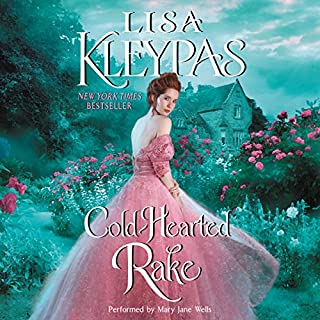 Cold-Hearted Rake                   By:                                                                                                                                 Lisa Kleypas                               Narrated by:                                                                                                                                 Mary Jane Wells                      Length: 11 hrs and 3 mins     1,489 ratings     Overall 4.4