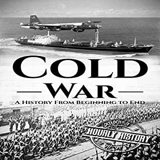 Cold War: A History from Beginning to End audiobook cover art