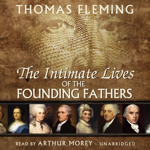 The Intimate Lives of the Founding Fathers audiobook cover art
