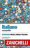 Italiano compatto: Dizionario della lingua italiana...