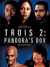 Trois 2: Pandora's Box TV-MA