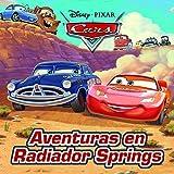Cars. Aventuras en Radiador Springs (Disney. Cars)