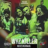 No Es Normal [Explicit]