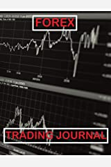 Forex Trading Journal Chart Style: Forex Currency Trading Blank Planner designed to take your trading to the next level. Pages for goals, ... to track your trades and review each one Paperback