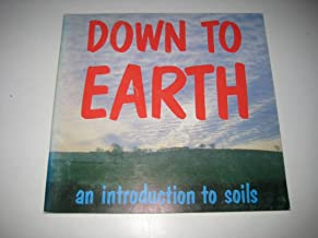 Down to Earth: Introduction to Soils