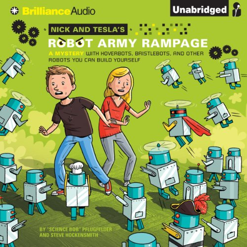 Nick and Tesla's Robot Army Rampage audiobook cover art