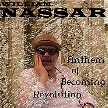 Anthem of Becoming Revolution