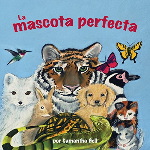 La mascota perfecta [The Perfect Pet] cover art
