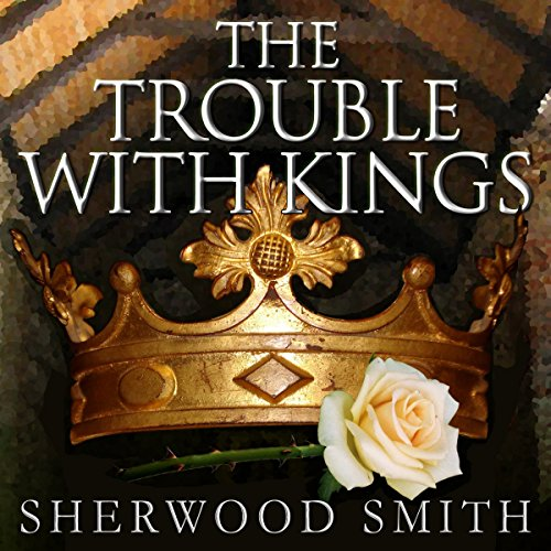 The Trouble with Kings audiobook cover art