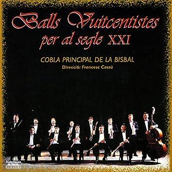 Balls Vuitcentistes Per Al Segle XXI