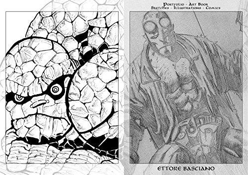Ettore Basciano: Portfolio - Art Book: Sketches - Illustrations - Comics (Italian Edition)