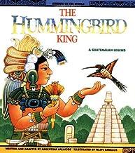 Hummingbird King - Pbk (Legends of the World)