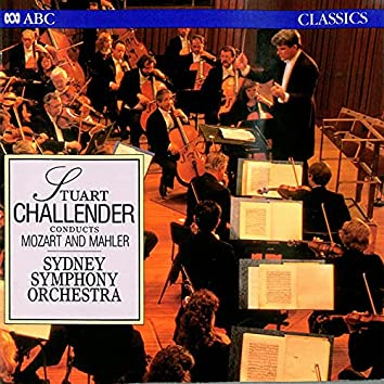 Stuart Challender Conducts Mozart and Mahler