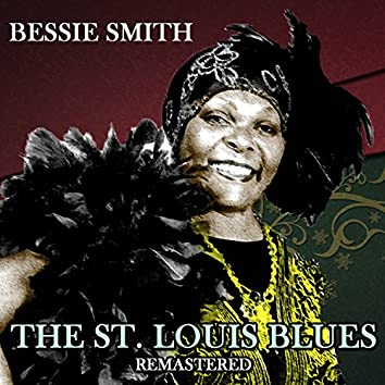 The St. Louis Blues (Remastered)