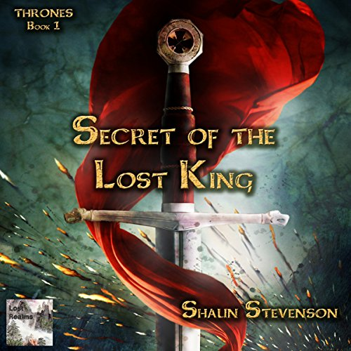 Secret of the Lost King audiobook cover art