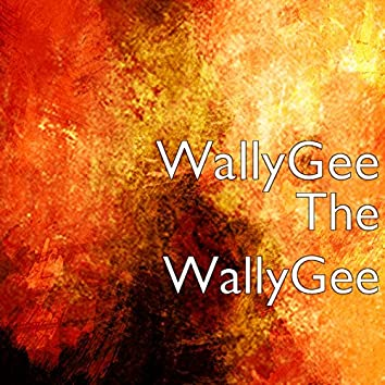 The Wally Gee