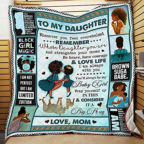 Mom to Daughter I Am Always with You Black Woman Blue Printed Cotton Quilts Christmas Birthday Thanksgiving Gift for Family Plush Throw Quilt (55x60 Ft)