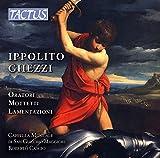 Ippolito Ghezzi : Oratori · Mottetti · Lamentazioni