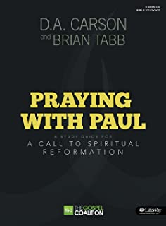 Praying With Paul: A Call to Spiritual Reformation (Gospel Coalition)