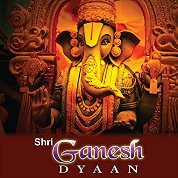Shri Ganesh Dyaan