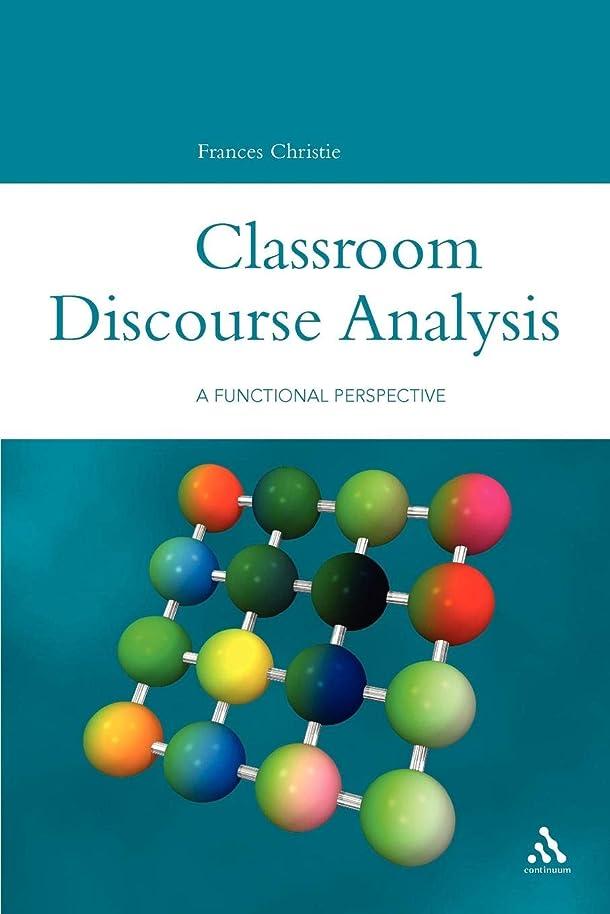 ソロ少数師匠Classroom Discourse Analysis: A Functional Perspective (Open Linguistics)