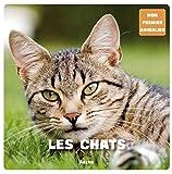 LES CHATS (Coll. ''Mon premier animalier'')