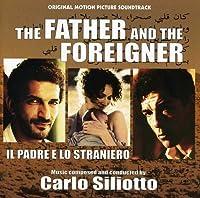 Father & the Foreigner (Il Padre E Lo Straniero)