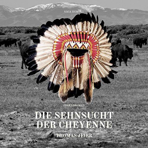 Die Sehnsucht der Cheyenne Titelbild
