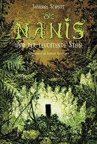 Die Nanis und der leuchtende Stein: Nani-Saga: Band 1