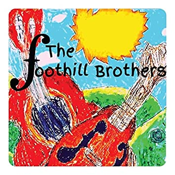 The Foothill Brothers