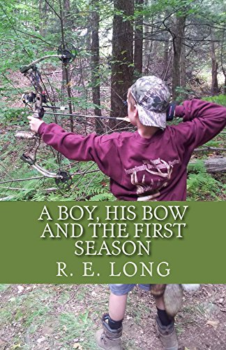 A Boy, His Bow and The First Season (English Edition)