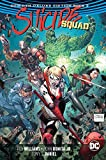 Suicide Squad: The Rebirth Deluxe Edition Book 2 (Suicide Squad: Rebirth)