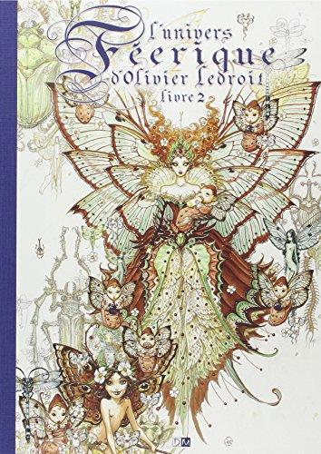 L'univers féerique d'Olivier Ledroit - tome 2 (02)