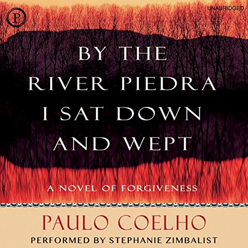 By the River Piedra I Sat Down and Wept audiobook cover art