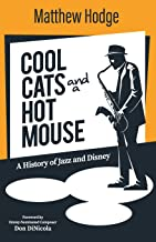 Cool Cats and a Hot Mouse: A History of Jazz and Disney