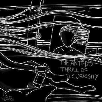 Thrill Of Curiosity