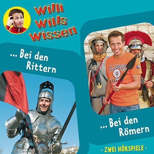 Bei den Rittern / Bei den Römern (Willi wills wissen 7) Titelbild