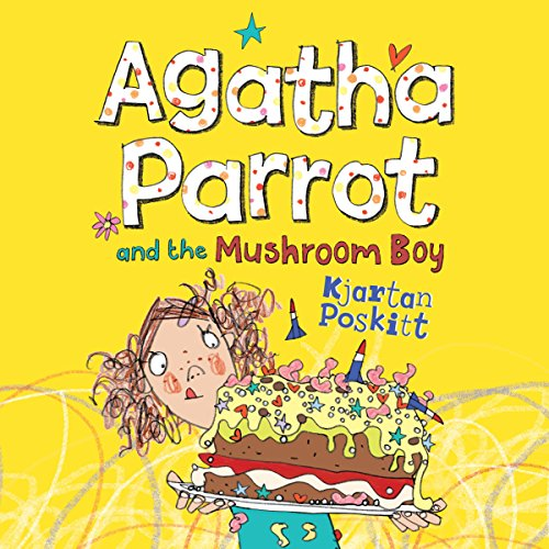 Agatha Parrot and the Mushroom Boy cover art