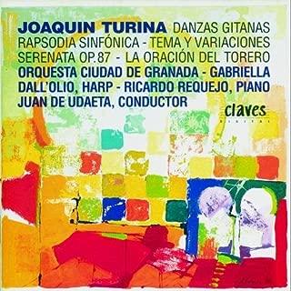 Turina: Danzas Gitanas / Rapsodia Sinf?nica / Tema y Variaciones / Serenata / Oracion del Torero