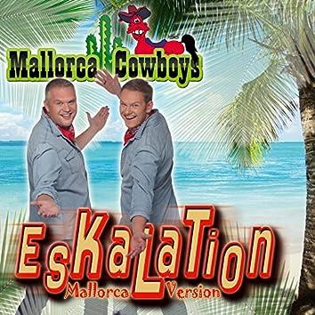 Eskalation (Mallorca Version)