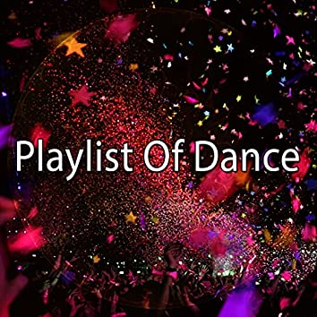 Playlist of Dance